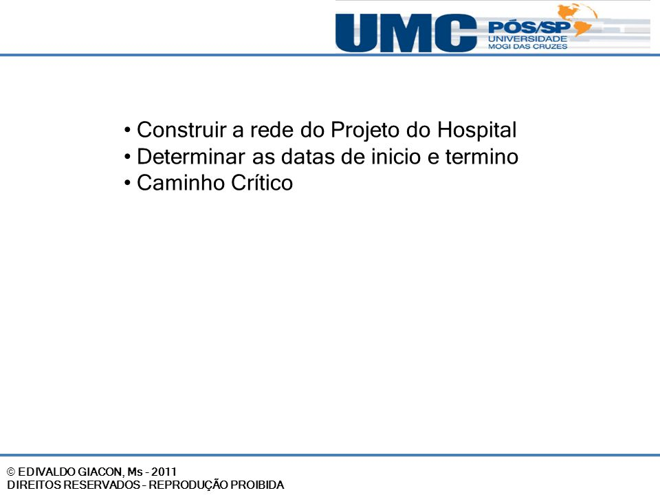 Construir a rede do Projeto do Hospital