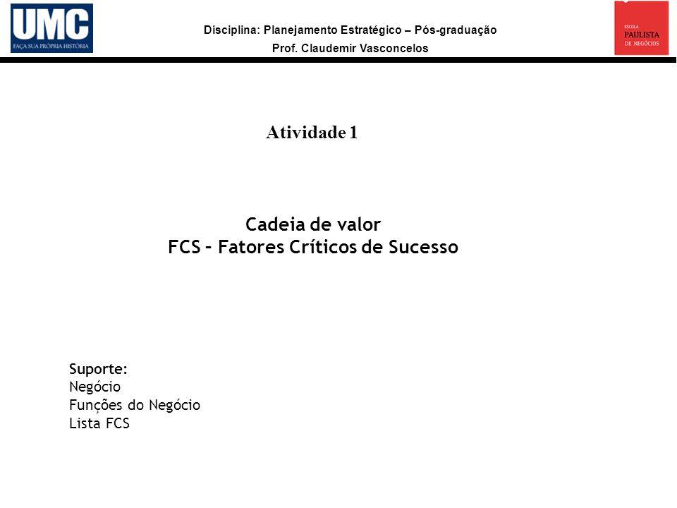 FCS – Fatores Críticos de Sucesso