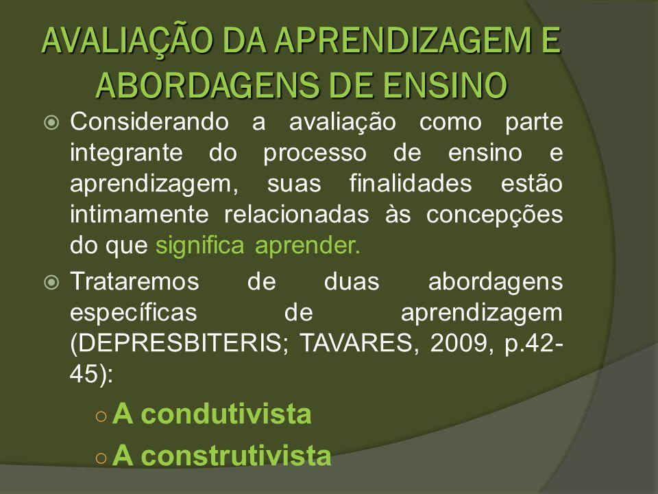AVALIAÇÃO DA APRENDIZAGEM E ABORDAGENS DE ENSINO