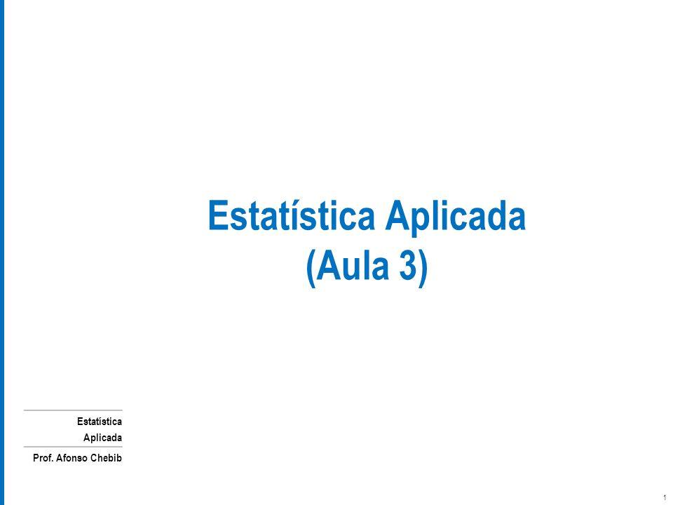 Estatística Aplicada (Aula 3)