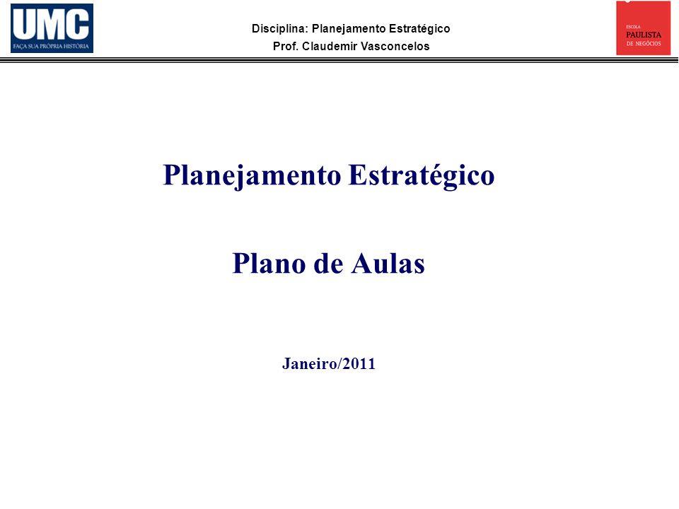 Planejamento Estratégico Plano de Aulas Janeiro/2011