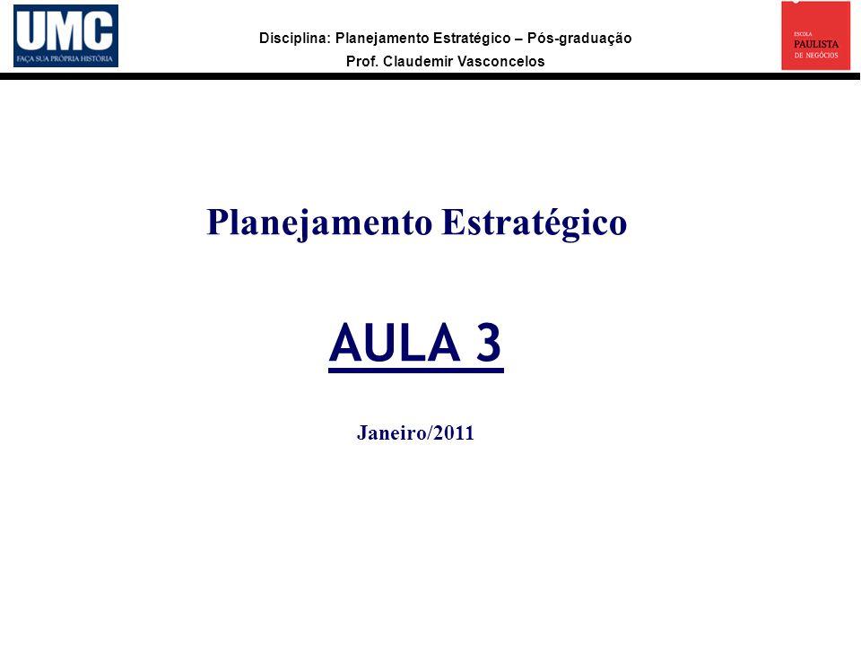 Planejamento Estratégico AULA 3 Janeiro/2011