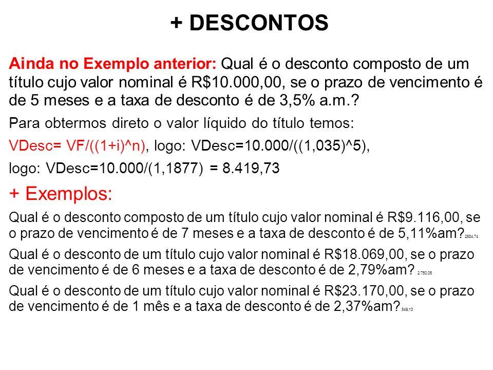 + DESCONTOS + Exemplos: