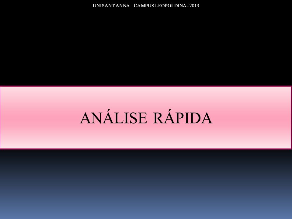 UNISANT ANNA – CAMPUS LEOPOLDINA - 2013