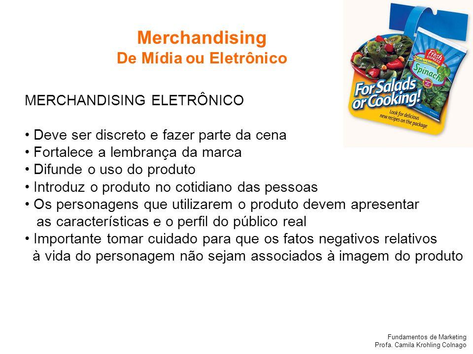 Merchandising De Mídia ou Eletrônico MERCHANDISING ELETRÔNICO