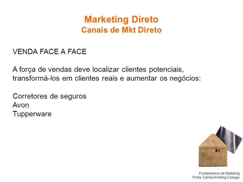 Marketing Direto Canais de Mkt Direto VENDA FACE A FACE