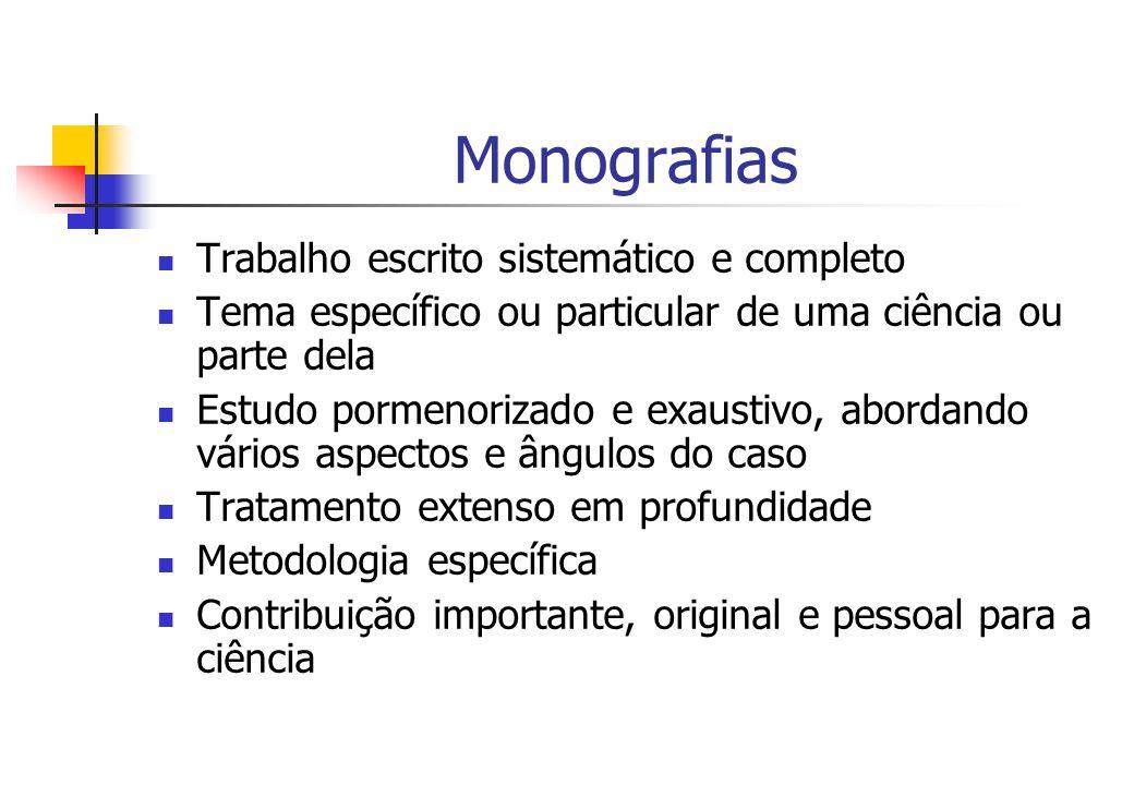 Monografias Trabalho escrito sistemático e completo