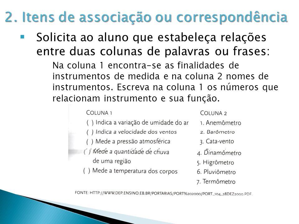 2. Itens de associação ou correspondência