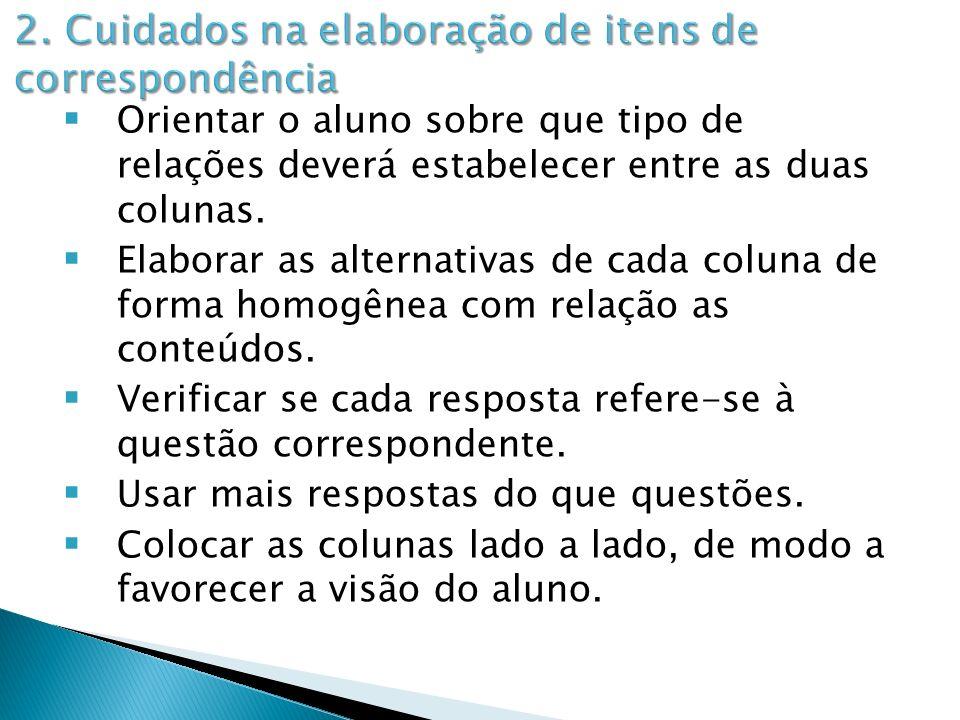 2. Cuidados na elaboração de itens de correspondência
