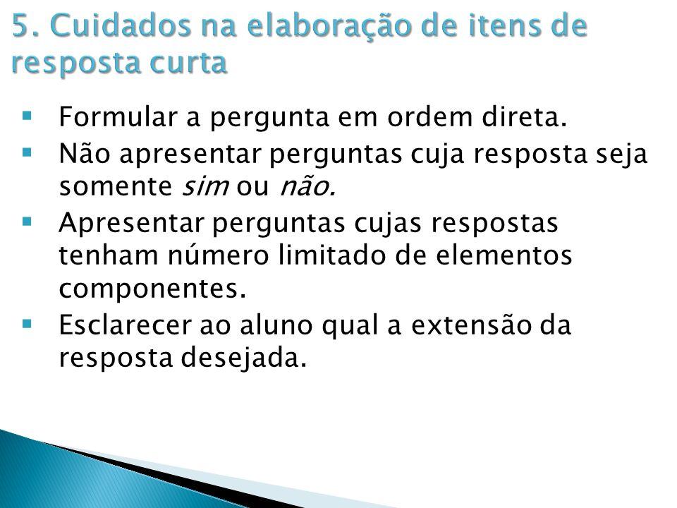 5. Cuidados na elaboração de itens de resposta curta
