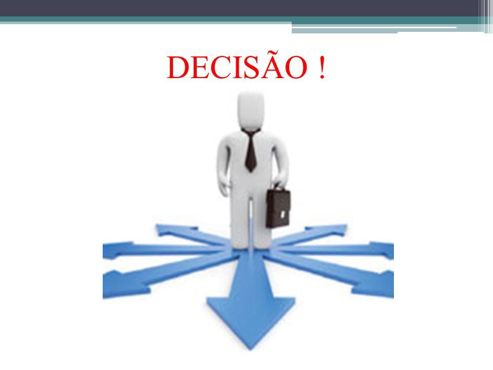 DECISÃO !