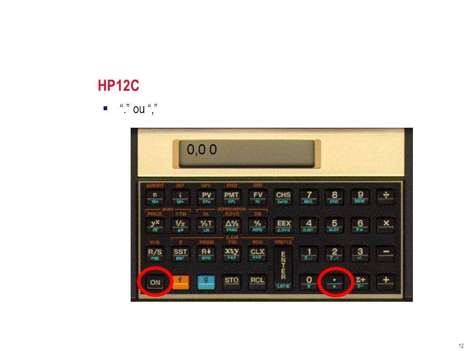 HP12C . ou ,