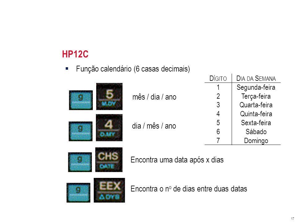 HP12C Função calendário (6 casas decimais) mês / dia / ano
