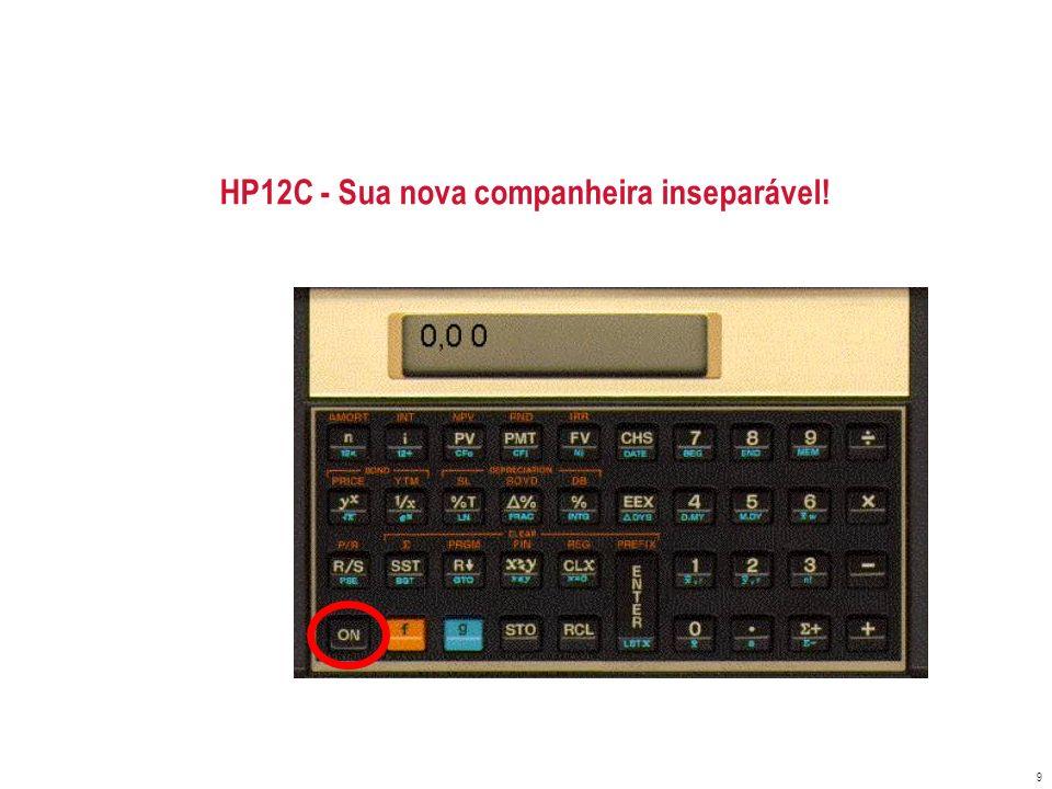 HP12C - Sua nova companheira inseparável!