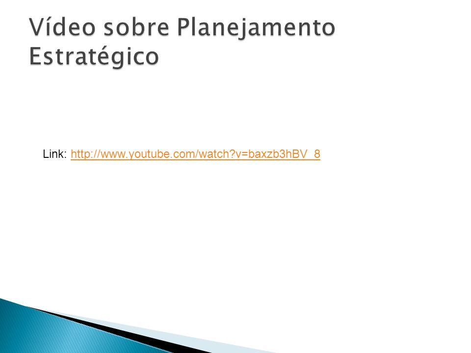 Vídeo sobre Planejamento Estratégico