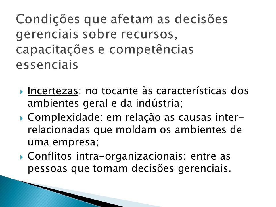 Condições que afetam as decisões gerenciais sobre recursos, capacitações e competências essenciais
