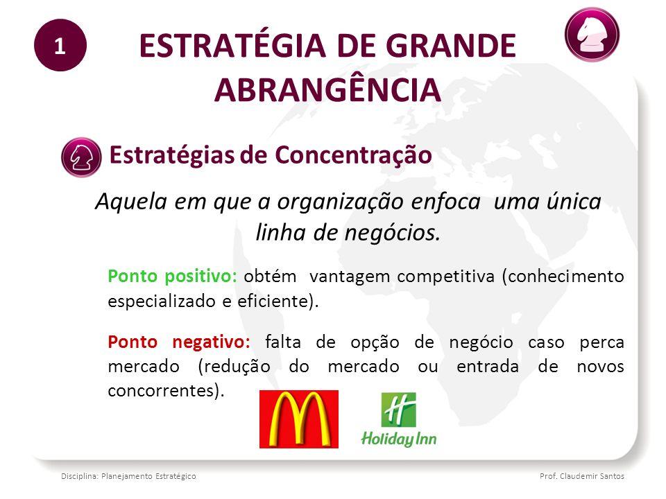 ESTRATÉGIA DE GRANDE ABRANGÊNCIA