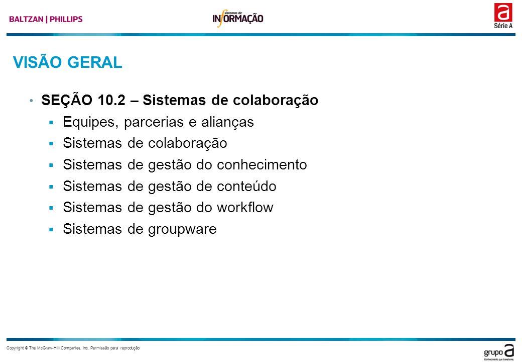 VISÃO GERAL SEÇÃO 10.2 – Sistemas de colaboração