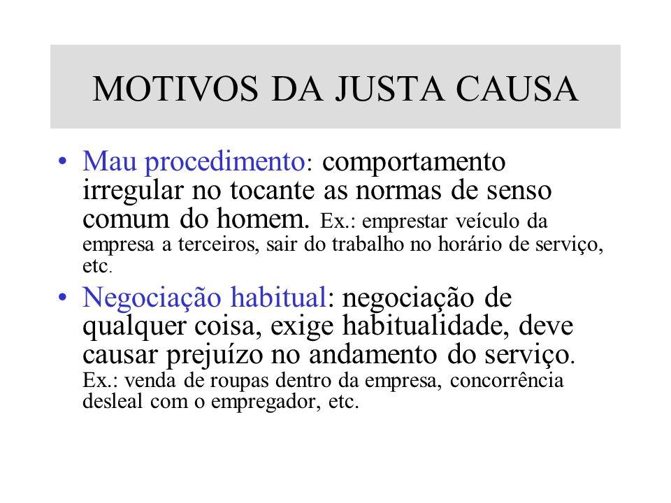 MOTIVOS DA JUSTA CAUSA