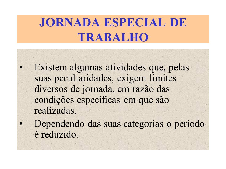 JORNADA ESPECIAL DE TRABALHO