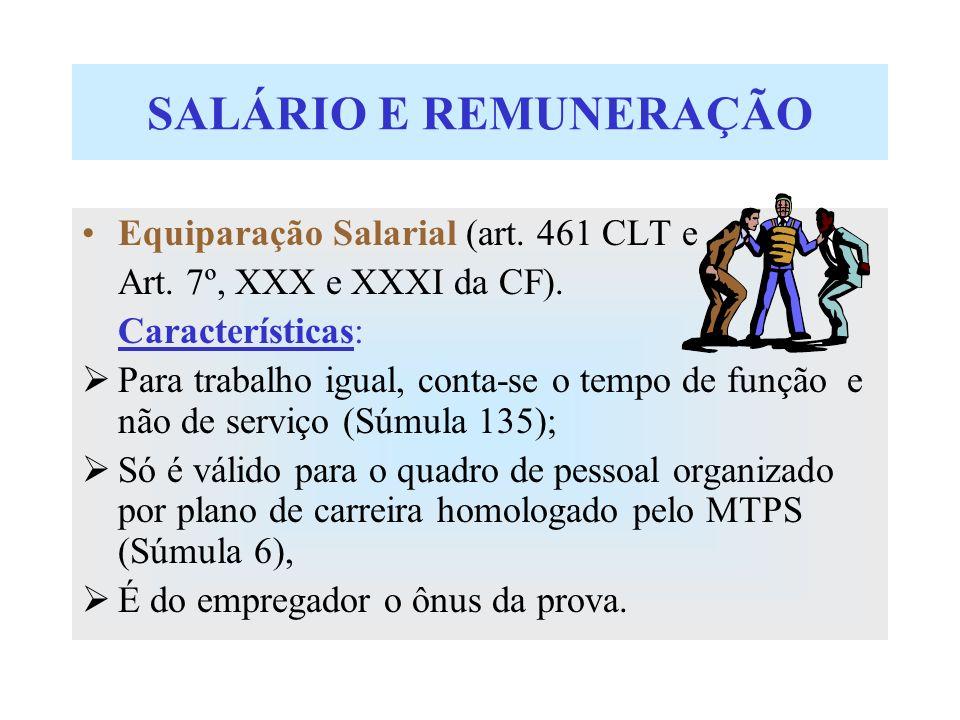 SALÁRIO E REMUNERAÇÃO Equiparação Salarial (art. 461 CLT e