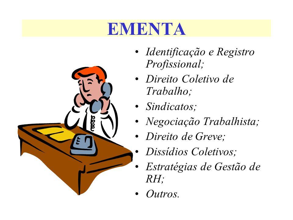 EMENTA Identificação e Registro Profissional;