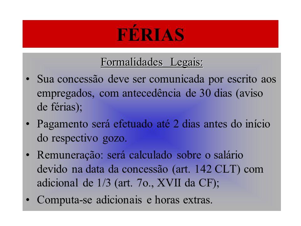 FÉRIAS Formalidades Legais: