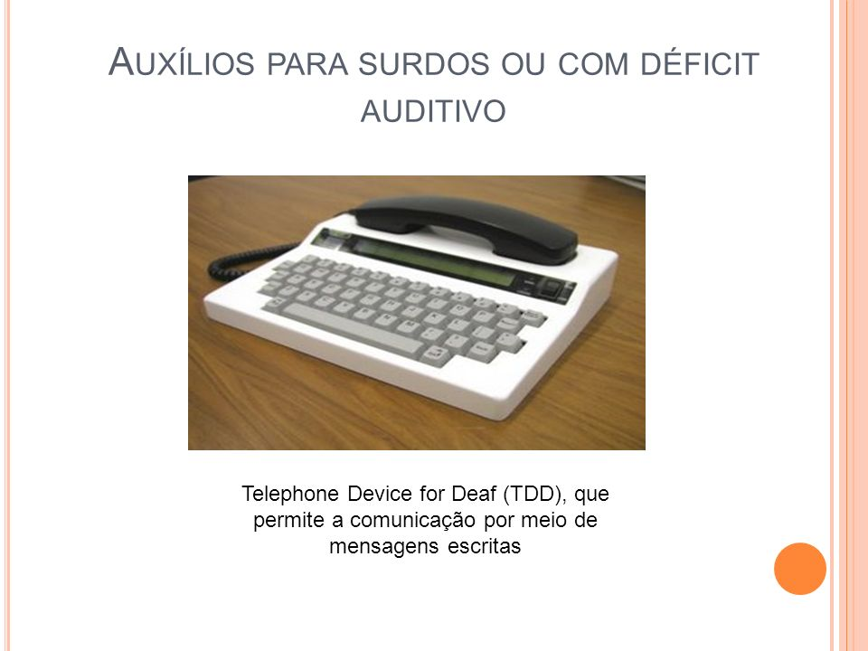 Auxílios para surdos ou com déficit auditivo