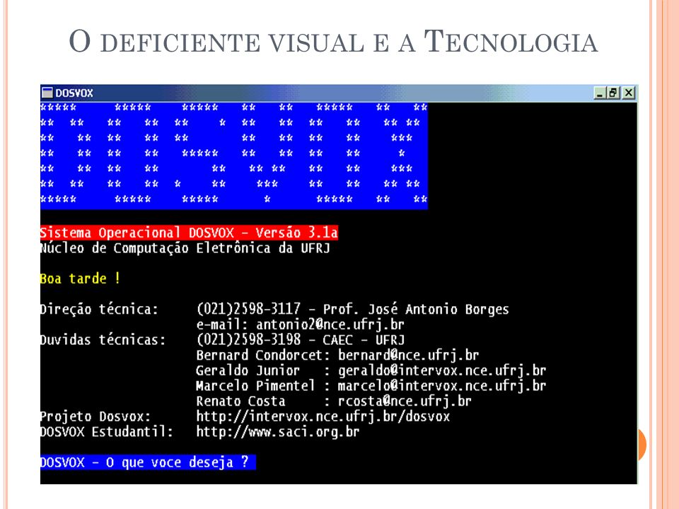 O deficiente visual e a Tecnologia