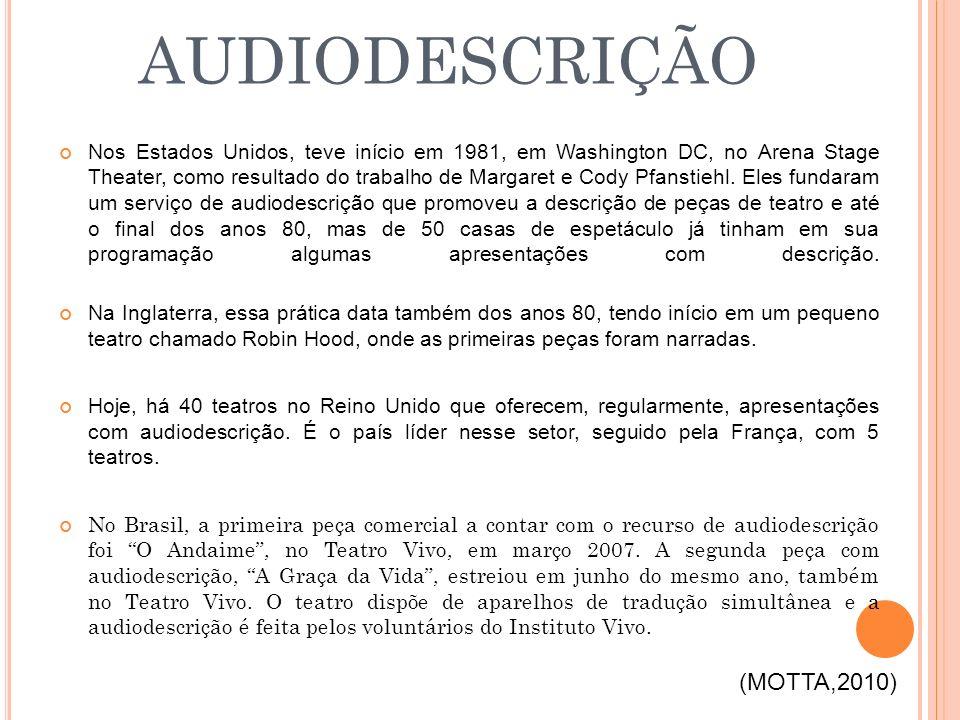AUDIODESCRIÇÃO (MOTTA,2010)