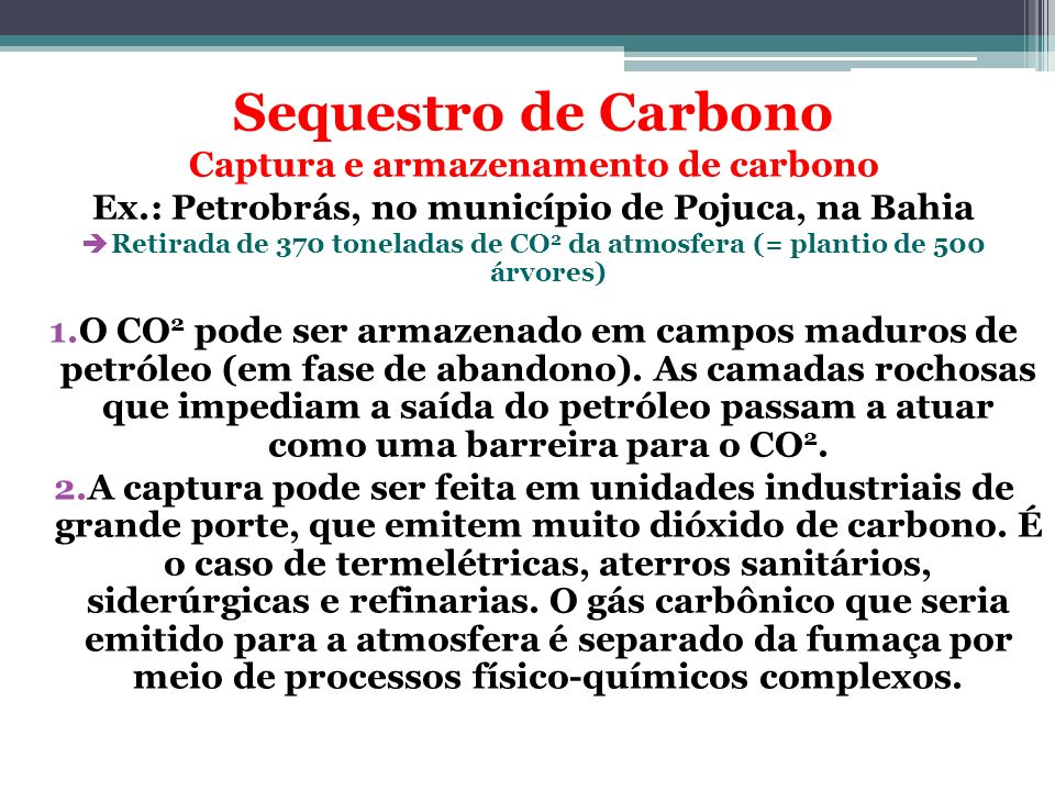 Sequestro de Carbono Captura e armazenamento de carbono