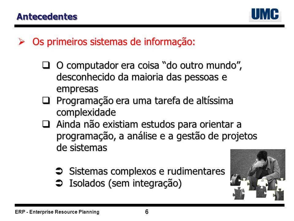 Os primeiros sistemas de informação: