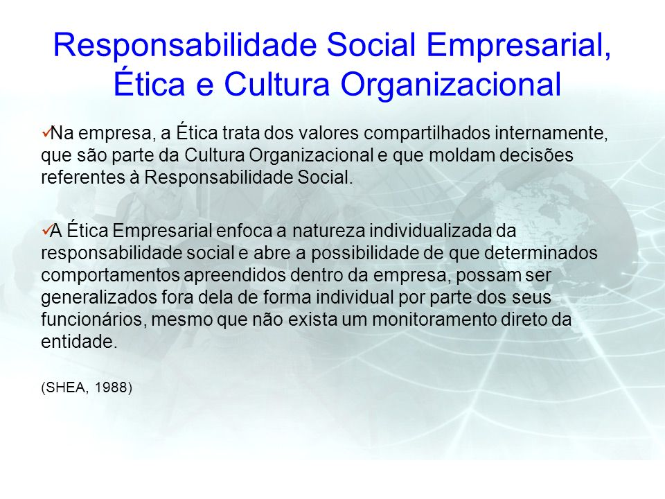 Responsabilidade Social Empresarial, Ética e Cultura Organizacional