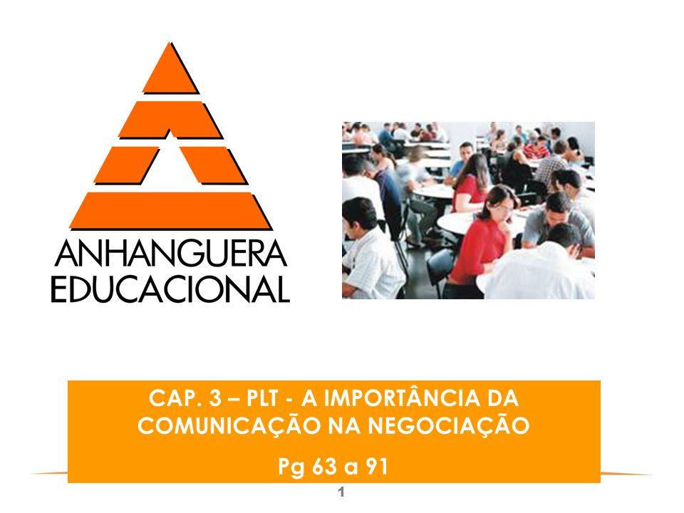 CAP. 3 – PLT - A IMPORTÂNCIA DA COMUNICAÇÃO NA NEGOCIAÇÃO