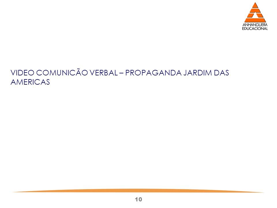 VIDEO COMUNICÃO VERBAL – PROPAGANDA JARDIM DAS AMERICAS