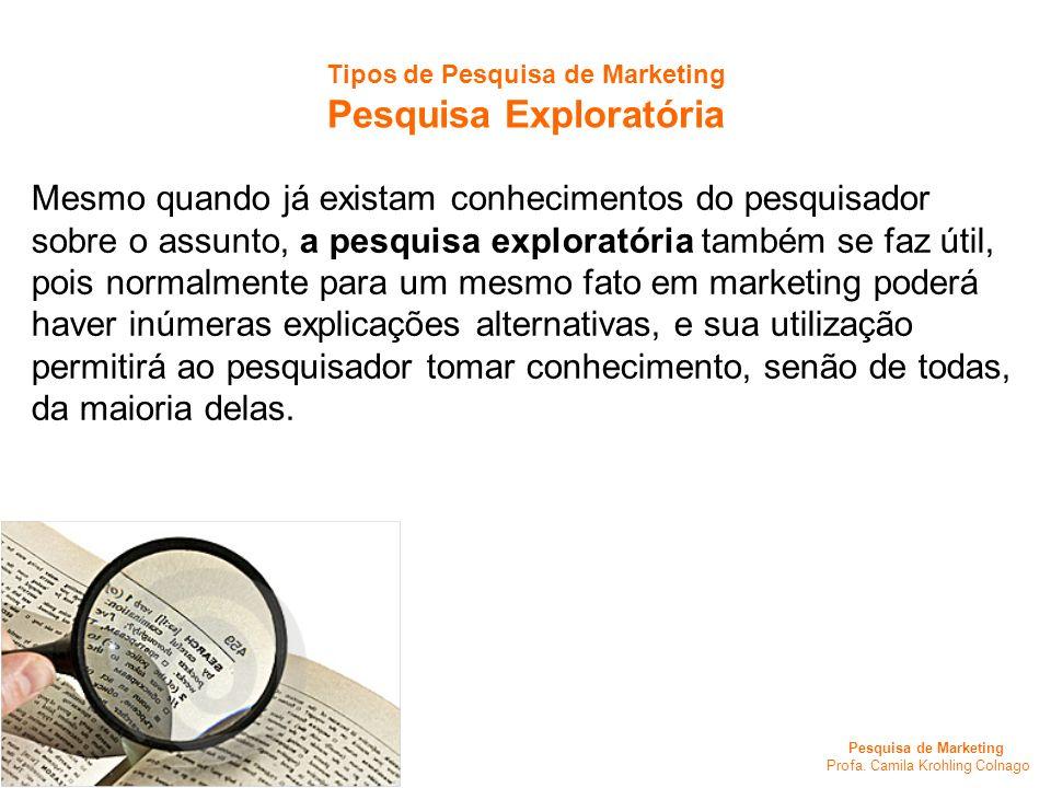 Tipos de Pesquisa de Marketing Pesquisa Exploratória