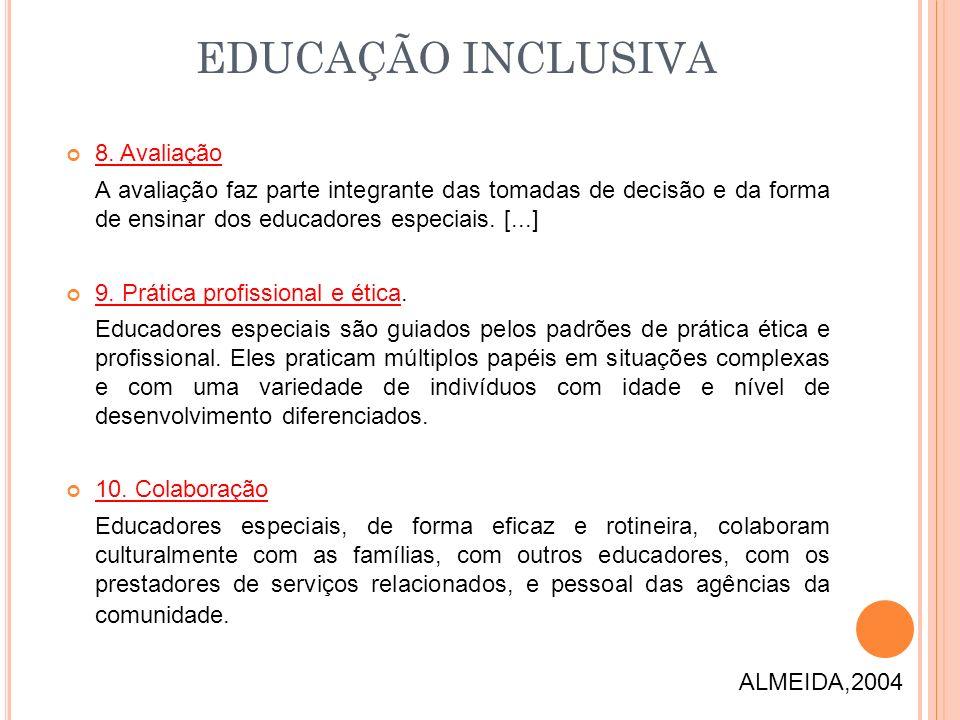 EDUCAÇÃO INCLUSIVA 8. Avaliação