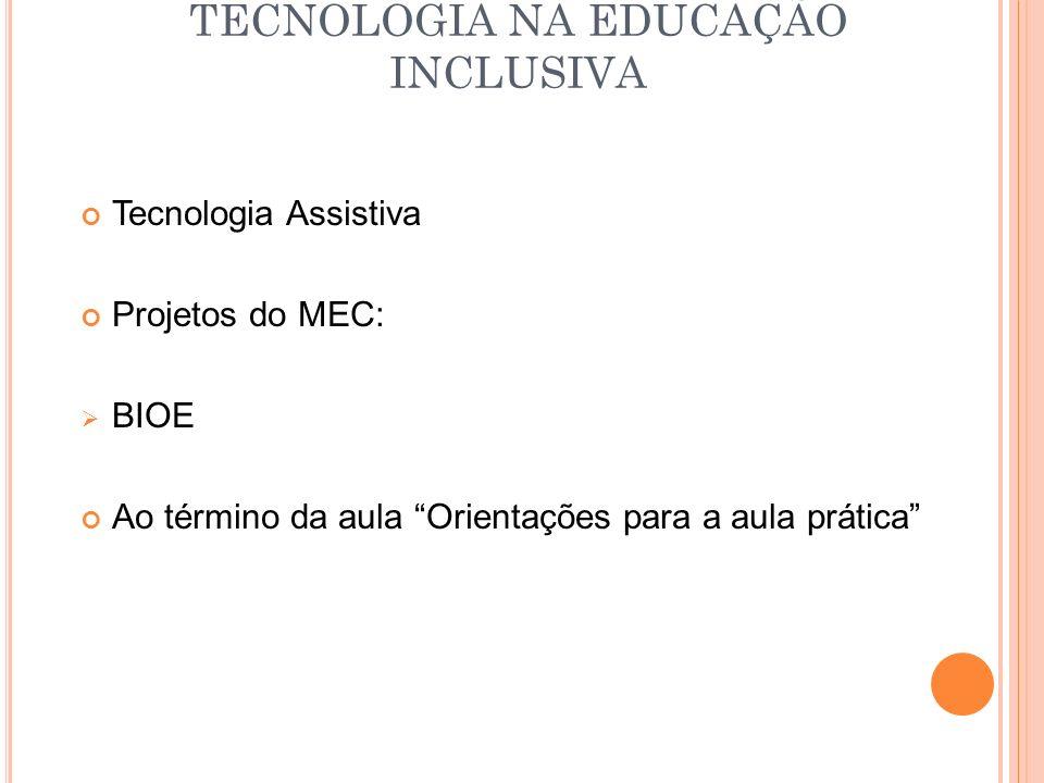 TECNOLOGIA NA EDUCAÇÃO INCLUSIVA
