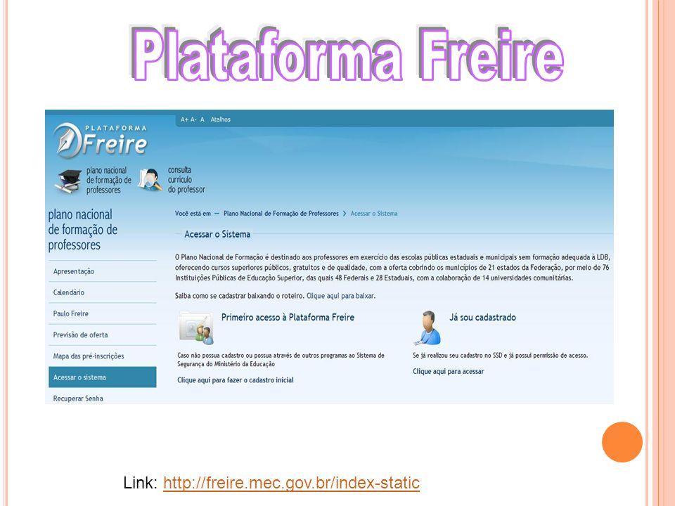 Plataforma Freire Link: http://freire.mec.gov.br/index-static
