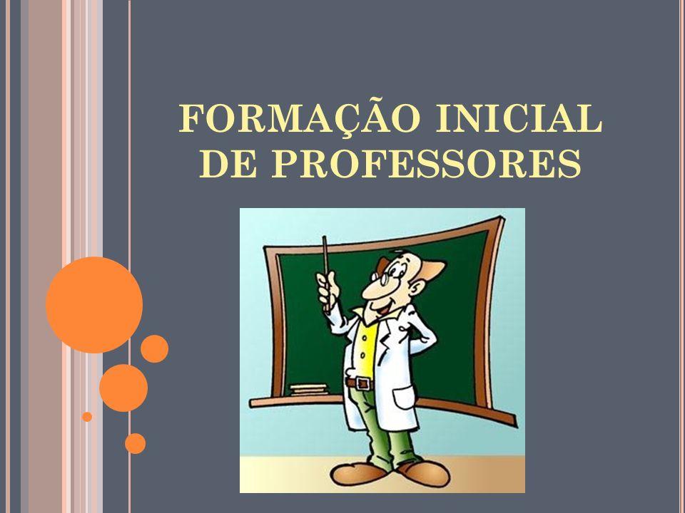 FORMAÇÃO INICIAL DE PROFESSORES