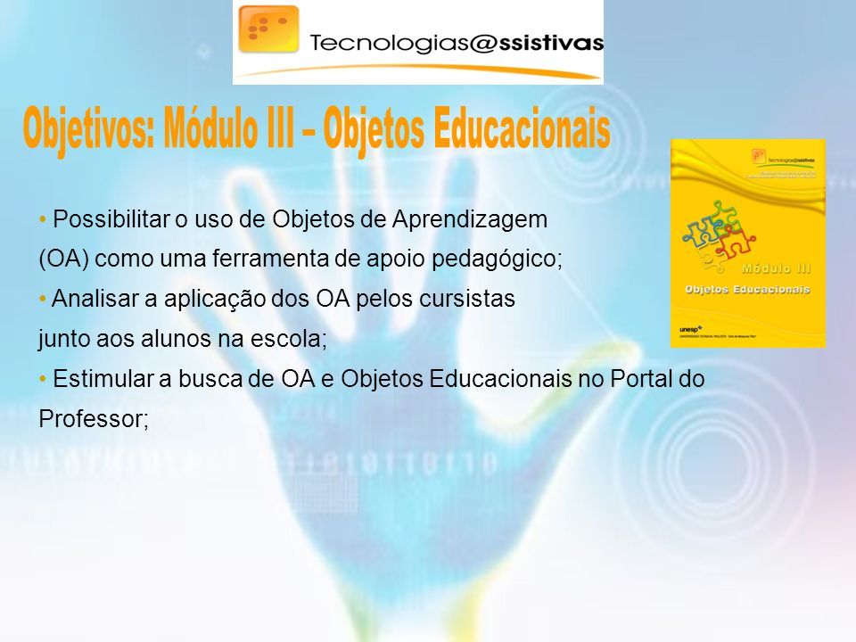 Objetivos: Módulo III – Objetos Educacionais