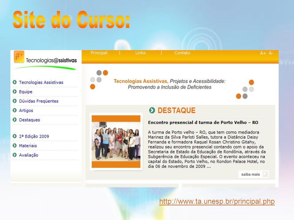 Site do Curso: http://www.ta.unesp.br/principal.php 93