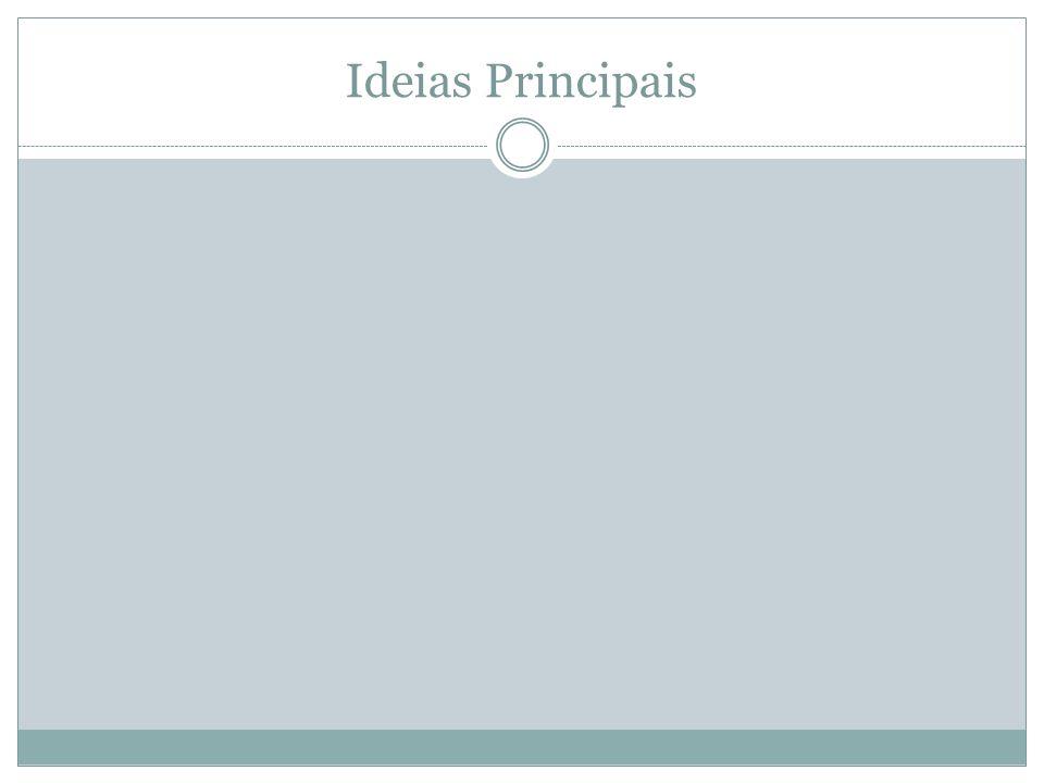 Ideias Principais