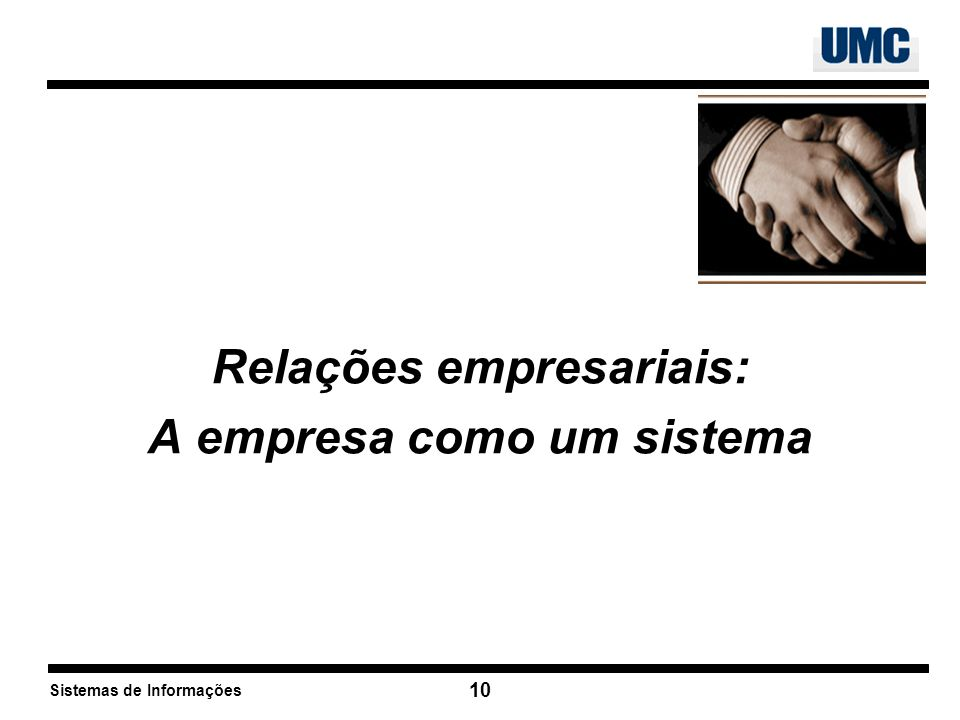 Relações empresariais: A empresa como um sistema