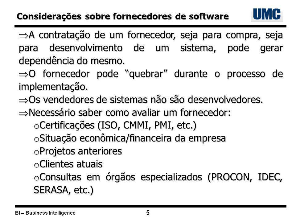 O fornecedor pode quebrar durante o processo de implementação.