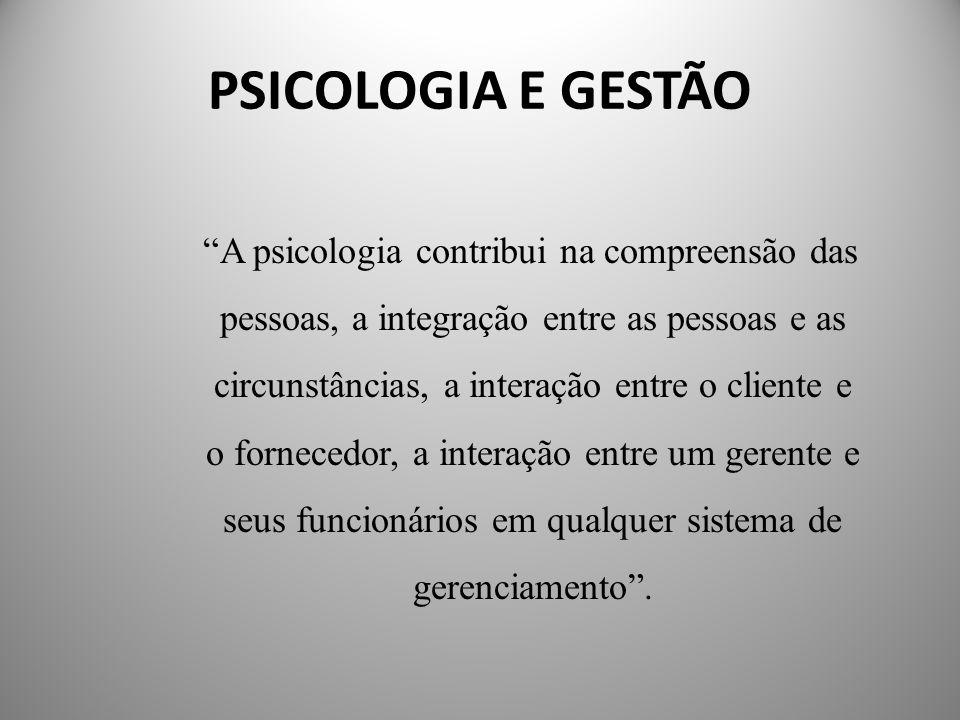 PSICOLOGIA E GESTÃO