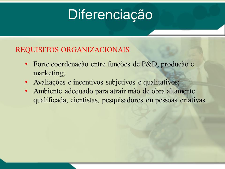 Diferenciação REQUISITOS ORGANIZACIONAIS