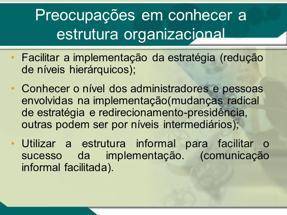 Preocupações em conhecer a estrutura organizacional