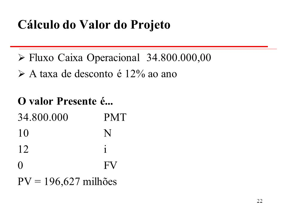 Cálculo do Valor do Projeto