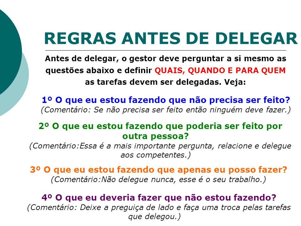 REGRAS ANTES DE DELEGAR